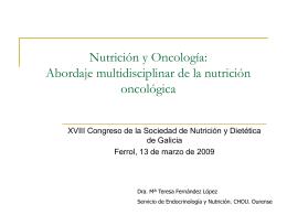 Nutrición y Oncología Abordaje multidisciplinar de la