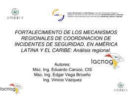 FORTALECIMIENTO DE LOS MECANISMOS REGIONALES DE