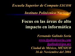 Focus en las áreas de alto impacto en informática