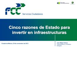 Cinco razones de Estado para invertir en infraestructuras