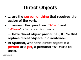 have direct object pronouns (DOPs)