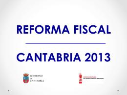 reforma fiscal cantabria 2013