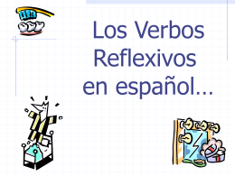 Apuntes 2A. 1 - los verbos reflexivos
