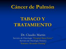 Tratamiento del Cáncer de pulmón y tabaquismo: Dr. Claudio Martín