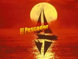 (pps) EL PESCADOR
