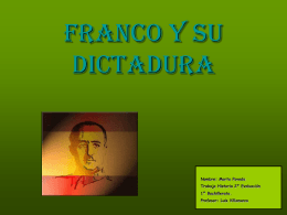 Franco y su dictadura - Historia en 1º Bachiller