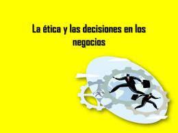 La ética y las decisiones en los negocios
