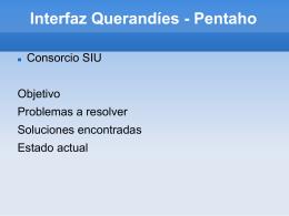 Interfaz Querandíes - Pentaho