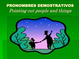 Pronombres Demostrativos y negativos