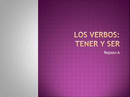 Ser and Tener