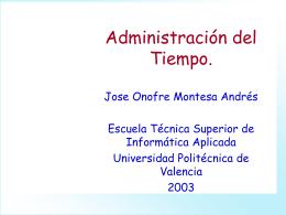 Administración del Tiempo. - Universidad Politécnica de Valencia