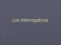 Los interrogativos - Lake Elkhorn Home
