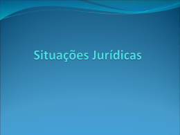 Situação jurídica - Faculdade de Direito da UNL