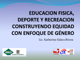 Educación física, deporte y recreación: construyendo equidad con