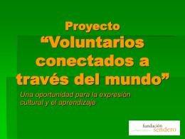 """Proyecto """"Voluntarios conectados a través del mundo"""""""