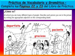 Soy más artístico/a. Práctica de Gramática – Adjective Agreement