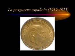La posguerra española (1939-1975)