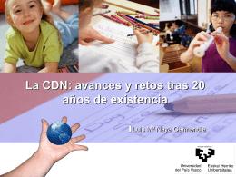 La CDN: avances y retos tras 20 años de existencia