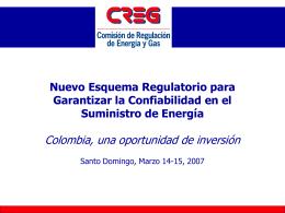 Nuevo Esquema Regulatorio para Garantizar la Confiabilidad en el