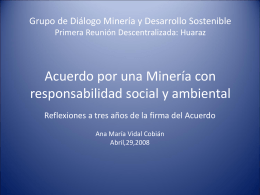A los 2 años de la firma del Acuerdo por una Minería con