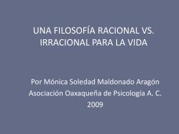 Filosofía racional vs. irracional para la vida