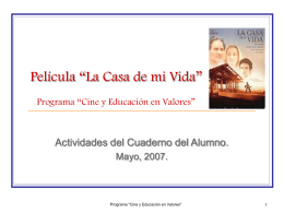 """""""Cine y Educación en Valores"""" Película """"La Casa de mi Vida"""""""