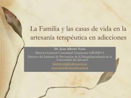 La Familia y las casas de vida en la artesanía terapéutica en