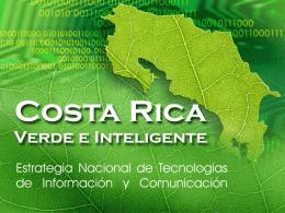 Costa Rica Verde e Inteligente. Estrategia Nacional de