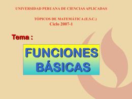 Funciones básicas - Universidad Peruana de Ciencias Aplicadas