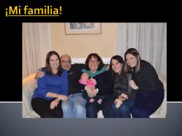 ¡Mi familia!