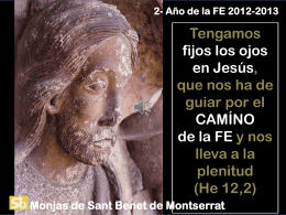 Presentación de PowerPoint - Monestir de Sant Benet de Montserrat
