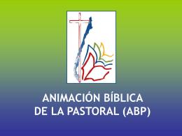ANIMACIÓN BÍBLICA DE LA PASTORAL (ABP)