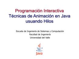 9. Animaciones - Escuela de Ingeniería de Sistemas y Computación