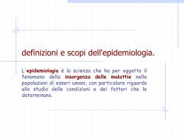 DEFINIZIONI e SCOPI dell`EPIDEMIOLOGIA