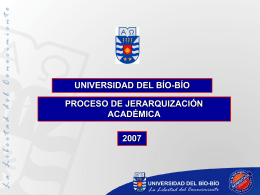 y de la Comisión de Evaluación Académica Superior (CEAS).