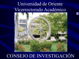 El Consejo de Investigación de la Universidad de Oriente de