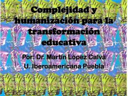 Complejidad y humanización para la transformación educativa