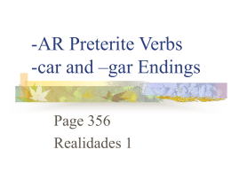p. 356 -ar Preterite Verbs with