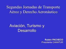 (31-1) Rubén Pacheco Foro Aviación, Turismo y Desarrollo