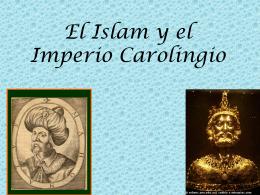 El Islam y el Imperio Carolingio.