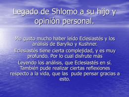 Legado de Shlomo a su hijo y opinión personal.