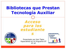 Bibliotecas que Prestan Tecnología Auxiliar