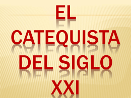 El catequista del siglo XX1