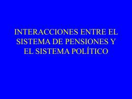 INTERACCIONES ENTRE EL SISTEMA DE PENSIONES Y