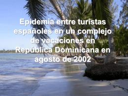 Epidemia entre turistas españoles en un complejo de vacaciones en