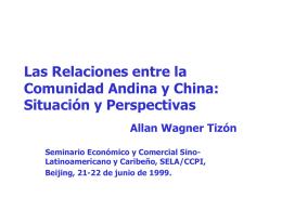 Las Relaciones entre la Comunidad Andina y China