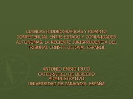 Cuencas hidrográficas y reparto competencial entre el estado y las