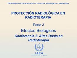 03. Efectos Biológicos de las radiaciones ionizantes: Parte 2