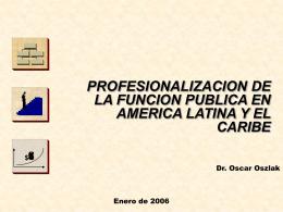 Oscar Oszlak 13ene06 - Secretaría de la Función Pública