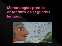 metodología para la enseñanza de segundas lenguas-2